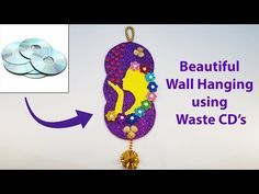 DIY Art and Craft. Wall hanging using waste CD, DVD 2017 - YouTube Crafts With Cds, Cd Crafts, Diy Arts And Crafts, Beautiful Wall, Christmas Ornaments, Holiday Decor, Youtube, Home Decor, Ideas