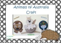 Australian Animal Craft. Three lovely craft ideas using paper plates. Other body parts supplied. Make an echidna, wombat and kangaroo.  PLEASE NOTE: This forms part of the resource Aussie Animals Unit of work.