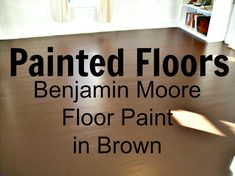 Painted Wood Floors - Benjamin Moore Floor Paint Don't like this one, but was wondering what it would look like to use Brown paint. Brown Floor Paint, Brown Paint, Painted Wood Floors, Painted Furniture, Hardwood Floors, Diy Projects To Try, Home Projects, Red Spray Paint, Chalk Paint