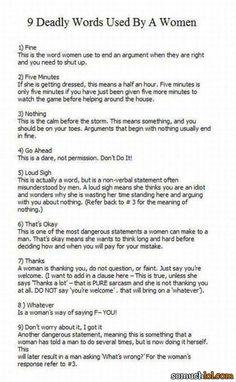 9 Deadly Words Used By A Woman...  Its funny because it's true.
