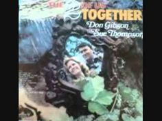 Don Gibson & Sue Thompson -  My Tears Don't Show