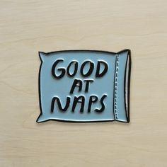 Good At Naps Enamel Pin