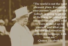 Queen Elizabeth II.  Got to love this old lady!