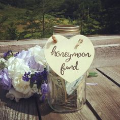 Check out this item in my Etsy shop https://www.etsy.com/listing/237417017/honeymoon-fund-large-vintage-mason-jar