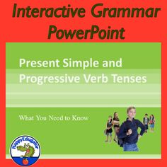 Present Simple and Progressive Verb Tenses PowerPoint by HappyEdugator