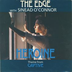 "The Edge with Sinead O'Connor: ""Heroine"""