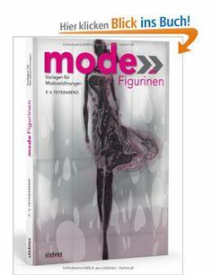 Mode-Figurinen - Vorlagen für Modezeichnungen: Amazon.de: F. Volker Feyerabend: Bücher