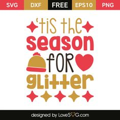 *** FREE SVG CUT FILE for Cricut, Silhouette and more *** 'Tis the season for Glitter