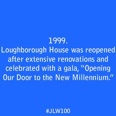 """In 1999, Loughborough House was  reopened after extensive renovations and celebrated with a gala, """"Opening Our Door to the New Millennium."""""""