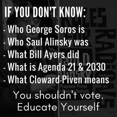 Find yourself wondering what in the heck is going on America?? Research: Saul Alinsky, Cloward-Piven, George Soros, and Agenda 21.Educate yourself and help make America great again. Vote Trump for President!
