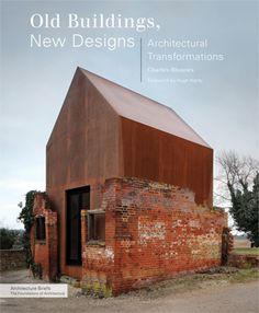 old buildings | Old Buildings, New Designs | Book Reviews | Architectural Record