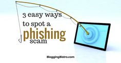 3 easy ways to spot a Facebook phishing scam, and what to do about it | BloggingBistro.com