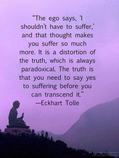 Wise words.... suffering is part of over coming your addiction. It doesn't last forever so never give up!