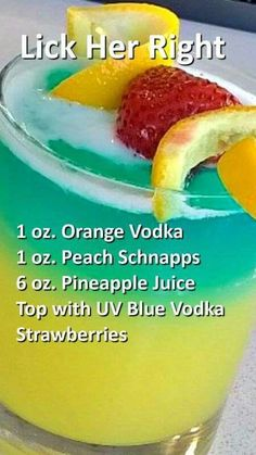 """Lick her Right cocktail includes orange vodka, peach schnapps, pineapple juice, uv blue vodka and strawberries Lick Her Right 😋. I'd lick this drink up right! """"Lick Her Right"""" around the rim & all the way to her bottom ¬. """"Lick Her Right"""" arou Cocktail Vodka, Orange Vodka, Alcohol Drink Recipes, Fruity Alcohol Drinks, Fun Summer Drinks Alcohol, Fruity Mixed Drinks, Juice Recipes, Liquor Drinks, Peach Schnapps"""