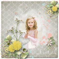 *Just Be Kind To Me* minikit by Laras Digi World - RAK for a friend Katja Girls Dresses, Flower Girl Dresses, Just Be, World, Wedding Dresses, Flowers, Blog, Fashion, Dresses Of Girls