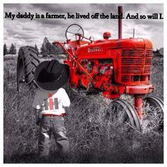 My daddy is a farmer.