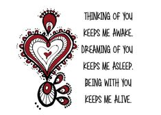 Thinking of You Greeting Card for Sale by Cynthia Cabello Valentines Day Quotes Images, Valentine's Day Quotes, Home Quotes And Sayings, Cute Quotes, Zen, Romance, Thing 1, Canvas Quotes, Ink Illustrations