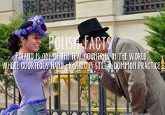 Agatha O I Polish Facts Poland is one of the few countries in the world, where courteous hand-kissing is still a common practice. Wtf Fun Facts, Funny Facts, Kinds Of People, My People, Poland Facts, Polish Memes, Polish Sayings, Polish People, Polish Language