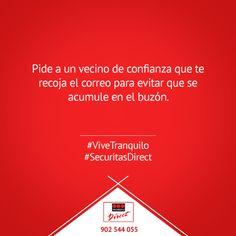 Pide a un vecino que te recoja el correo para evitar que se acumule en el buzón. #ViveTranquilo