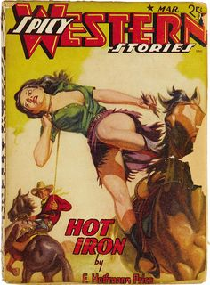 Spicy Western Stories (Mar 1942) by Book Covers: Mars Sci-Fi, Vintage Sexy Paperbacks, via Flickr