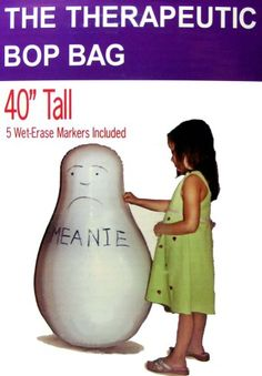 Bop bag...at first I thought it said Melanie, and I thought that little girl knows what makes her angry