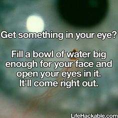 How to get something out of your eye