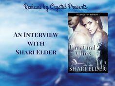 Reviews by Crystal: #Interview Unnatural Allies by Shari Elder ~ @Shar...