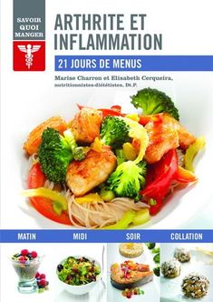 Arthritis and Inflammation: 21 Days of Menus by Elisabeth Cerqueira Nutrition, Breakfast Lunch Dinner, 21 Days, Dietitian, Snacks, Cooking, Modus Vivendi, Food, Guide