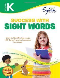 Kindergarten Success with Sight Words (Sylvan Workbooks) (Language Arts Workbooks) by Sylvan Learning, http://www.amazon.com/dp/0307479315/ref=cm_sw_r_pi_dp_FgLvrb1JTHBJB