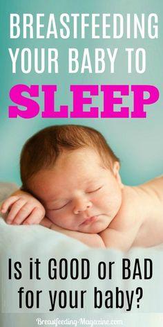 Breastfeeding a Baby to Sleep - Good or Bad?