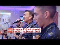 Armin si Petrica Nicoara SHOW 2 la Severin 2017 LIVE nunta Alisa si Octavian - YouTube Armin, Youtube, Youtubers, Youtube Movies