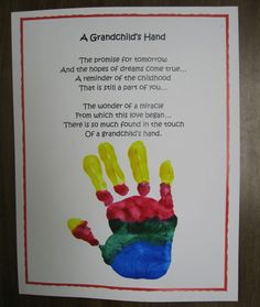 Handprint Poem: Adding a poem about the bond between grandparent and grandchild really makes the gift of your child's handprint personal. Source: Kindergarten Rocks
