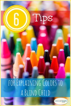 Should blind kids learn about colors? Of course! Learn why it is important for children who are blind to understand colors and find tips for discussing this topic with your child.