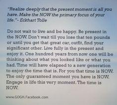 Live Now. Via Eckhart Tolle