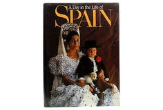 A Day in the Life of Spain Collins Publishers, New York, 1988 - 250 pgs. ($140.00)  $99.00 OneKingsLane.com I Have this Book!!!!