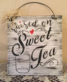 Sweet Tea Upcycled Wood Sign Farm Sign Housewarming Gift Country Home Prim Sign  Cointry Kitchen Ready To Ship Hand Made Sign