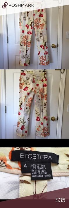 Pants by Etcetera Size 4 Multi Color  Pants Perfect for Summer! White & Cream with Orange Red Brown Green & White Flowers & Vines No Pockets but Pocket Flaps on Back Like New Condition! Size 4 95% Cotton 5% Spandex Etcetera Pants