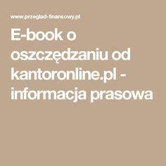 E-book o oszczędzaniu od kantoronline.pl - informacja prasowa