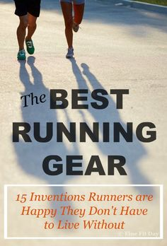 The Best Running Gear - 15 things you don't think you can live without as a runner. All the inventions that make life easier when you go for your run, from high tech GPS watches to low tech thumb holes in your sleeves. Next time you run or workout, you'll remember all the little things that make life easier! | fitness |