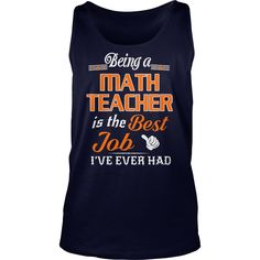 Being A Math Teacher Is The Best Job T-Shirt #gift #ideas #Popular #Everything #Videos #Shop #Animals #pets #Architecture #Art #Cars #motorcycles #Celebrities #DIY #crafts #Design #Education #Entertainment #Food #drink #Gardening #Geek #Hair #beauty #Health #fitness #History #Holidays #events #Home decor #Humor #Illustrations #posters #Kids #parenting #Men #Outdoors #Photography #Products #Quotes #Science #nature #Sports #Tattoos #Technology #Travel #Weddings #Women