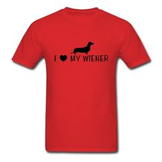 I love my wiener t-shirt is one of our many funny t-shirts for guys, with funny t-shirt sayings and quotes. Unique humorous designs printed on your cool t-shirt using HD quality. Buy your fun shirt now.