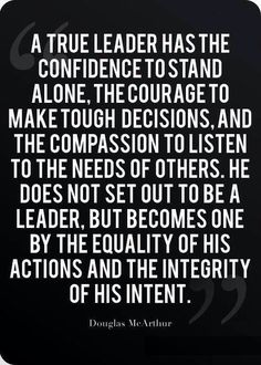 ...becomes one by the equality of his actions and the integrity of his intent.