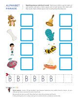 Alphabet Parade - 161 worksheets available - Learn the letters of the alphabet, including how to identify each letter in print, how to write each letter, and what sound each letter makes.