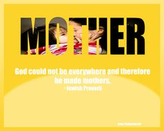 Google Image Result for http://s1.favimages.com/wp-content/uploads/2012/08/mother-quotes-sayings-meaningful-proverb.jpg