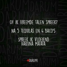 Don't drink alcohol but matata I can speak ;)