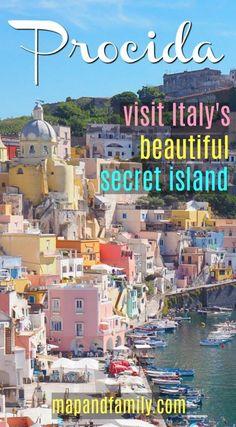 Plan a day trip to the beautiful island of Procida, Italy. How to get to Procida, ferry Naples Procida.Colorful houses of Italy, Corricella fishing village, lunch at Chiaia beach. #familytravel #Italy #hiddengems #beautifulplaces