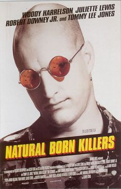 natural born killers. I almost forgot what a trip this movie is!