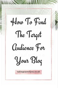 Learn the best way to find the target audience for your blog and identify your ideal reader. Improve your writing, write more engaging content and increase the traffic to your blog. #blog #blogging #blogger #bloggingtips #contentcreation #idealreader #bloggingforbeginners #newbloggers #blogadvice #blogposttips Email Campaign, Target Audience, Blog Writing, Blogging For Beginners, Blog Tips, Affiliate Marketing, Business Marketing, Content Marketing, Business Tips