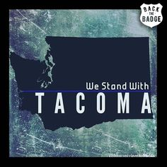 Our prayers go out to the fallen police officer, his family and friends and gratitude to the Tacoma community for their loss.  #stay4police #supportthepolice #police #cop #hero #thinblueline #lawenforcement #America #policelivesmatter #supportourtroops #BlueLivesMatter #sheepdogs #police #thankacop #safetyday #thankacop #hugACop #SupportLawEnforcement