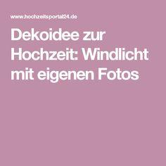 Dekoidee zur Hochzeit: Windlicht mit eigenen Fotos